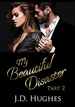 My Beautiful Disaster: Part 2